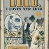 Lulu. I loves yer, Lulu