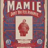 Mamie (don't you feel ashamie.)