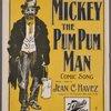 Mickey, the pum pum man
