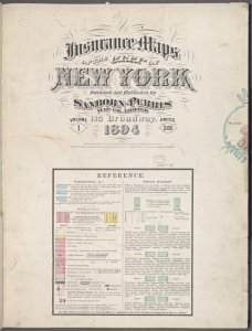 Insurance maps of the City of New York. Surveyed and published by Sanborn-Perris Map Co., Limited. 115 Broadway, 1894. Volume 1.