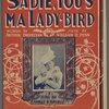 Sadie, you's ma lady-bird
