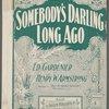 Somebody's darling long ago