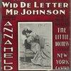 What'd yo' do wid de letter Mr. Johnson