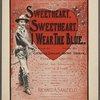 Sweetheart, sweetheart I wear the blue