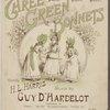Three green bonnets