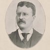 Theodore Roosevelt. Ex-Pres. N.Y. Police Bd. (1895-97). Ass't Sec. U.S. N. (1897-98). Col., 1st Vol. Cav. U.S.A. (1898). Governor New York (1899-);