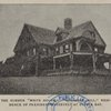"The summer ""White House,"" ""Sagamore Hill,"" residence of President Roosevelt at Oyster Bay."