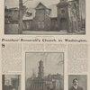President Roosevelt's church ; The president's pastor ; Mrs. Roosevelt's church, St. John's ; Mrs. Roosevelt's pastor.