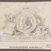 Jean-Baptiste Rousseau. [Inscribed in print: Grand hommes Français. J. Batiste Rousseau]