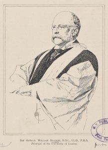 Sir Arthur William Rucker, D.Sc., LL.D., F.R.S. Principal of the University of London.