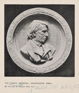 The Ruskin memorial, Westminster Abbey. By the late E. Onslow Ford, R.A.