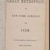 The Great metropolis, or New-York almanac for 1850.