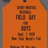 "Name tag for ""Sport-Writers Baseball Field Day for Boys, Referee of the Day: Babe Ruth"""