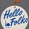Hello Folks Tags