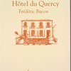 Frederic Bacou at Hotel du Quercy (Lauzerte, Tarn-et-Garonne,  France, Hotel)