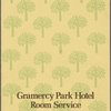 Room service at Gramercy Park Hotel -- New York, New York (NY) (English).