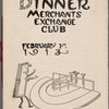 Dinner held by Merchants Exchange Club at Club Room -- (English)