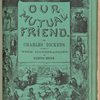 Our mutual friend. Published monthly wrapper.