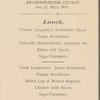 LUNCH [held by] NORDEUTSCHER LLOYD BREMEN [at] ABOARD KRONPRINZESSIN CECILIE (STEAMSHIP)