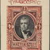 Sir Walter Scott Nat. 1771,. Obt. 1832. Centenary number