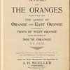 Atlas of the Oranges embracing the cities of Orange and East Orange. Town of West Orange village and township of South Orange New Jersey. Compiled from actual surveys, official records and private plans, by J.M. Lathrop and T. Flynn, civil engineers. Under the direct management and supervision of A.H. Mueller, publisher. 530 Locust Street, Philadelphia, PA., 1911.