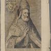 Sixtus V. Pont. Max. ex Monte Alto Diocesis Aesculi Ordinis Minor. Co[n]uentualiu[m] creatus an[n]o D[omin]i. 1585. Die 24 Aprilis aetatis sue an[n]i LXVI.