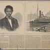 "Robert Smalls, captain of the gun-boat ""Planter"" ;  The gun-boat ""Planter,"" run out of Charleston, S.C. by Robert Smalls, May, 1862."