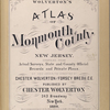 Wolverton's atlas of Monmouth County, New Jersey. Compiled from actual surveys, state and county official records and private plans. By and under the direction of Chester Wolverton and Forsey Bredu, C.E. Published by Chester Wolverton, 243 Broadway, New York. 1889.