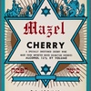 Mazel cherry: a specially sweetened cherry wine