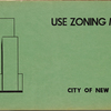 Use Zoning Map. City of New York. 1953