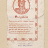 Stephen. Began to reign in 1135. Reigned 18 years.