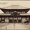 Daibutsuden of Todaiji, Nara.