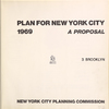 Plan for New york City. 1969. A proposal. 3 Brooklyn. New York City planning commission.
