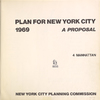 Plan for New york City. 1969. A proposal. 4 Manhattan. New York City planning commission.