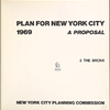 Plan for New york City. 1969. A proposal. 2  The Bronx. New York City planning commission.
