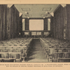 The Auditorium ready for moving picture display, capacity 400.  A disappearing screen, when not in use, may be rolled in special pocket provided in back wall of building