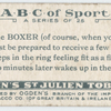 B is the BOXER (of course, when you box you must be prepared to receive a few shocks!), ...