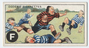 F is for FOOTBALL (yes, 'Rugger', of course!),  ...