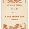 Kaffir doctor and patient.