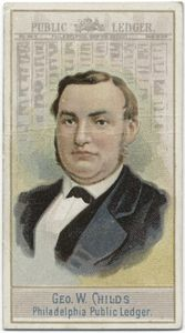 Geo. W. Childs. Philadelphia Public Ledger.