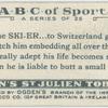 S is the SKI-ER ... to Switzerland go ...