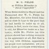 W. C. Fields.