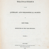 Transactions of the Literary and Philosophical Society of New-York ...