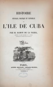 Histoire physique, politique et naturelle de l'ile de Cuba