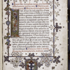 Opening of text.  Historiated initial, full border design, coat of arms of Cardinal Piccolomini, rubrics, sentence markers, placemarkers.