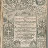 The generall historie of Virginia, New-England, and the Summer isles: with the names of the adventurers, planters, and governours from their first beginning ano: 1584. to this present 1626. With the proceedings of those severall colonies and the accidents that befell them in all their journyes and discoveries. Also the maps and descriptions of all those countryes, their commodities, people, government, customes, and religion yet knowne. Divided into sixe bookes. By Captaine Iohn Smith sometymes governour in those countryes & admirall of New England.