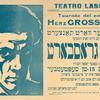 Eyn Groyser vort kontsert fun dem groysn vort kinstler Herts Grosbart.