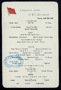 "LUNCHEON [held by] CUNARD LINE [at] ""R.M.S. """"LUCANIA"""""" (SS;)"