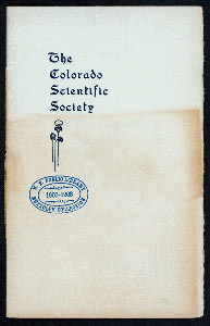 "ANNUAL DINNER [held by] COLORADO SCIENTIFIC SOCIETY [at] ""UNIVERSITY CLUB, DENVER, CO"" (OTHER (PRIVATE);)"