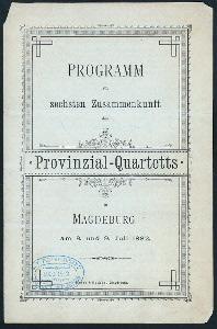 """SECHSTEN ZUSAMMENKUNST [held by] PROVINZIAL-QUARTETTS [at] """"MAGDEBURG, [GERMANY?]"""" (HOTEL;)"""